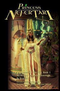 Princess Nefertari: Protectress of the Nile: Nefertari Saga Book 1