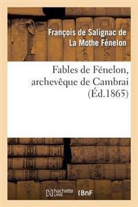 Fables de Fenelon, Archeveque de Cambrai