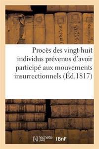 Proces Des Vingt-Huit Individus Prevenus D'Avoir Participe Aux Mouvements Insurrectionnels