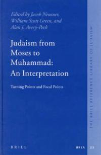 Judaism from Moses to Muhammad
