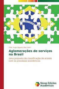 Aglomeracoes de Servicos No Brasil