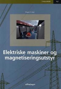 Elektriske maskiner og magnetiseringsutstyr