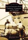 South Carolina Ports:: Charleston, Georgetown, and Port Royal