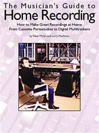 Musician's Guide to Home Recording