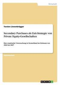 Secondary Purchases ALS Exit-Strategie Von Private Equity-Gesellschaften