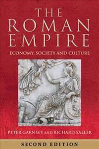 The Roman Empire: Economy, Society and Culture