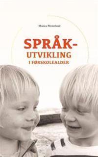 Språkutvikling i førskolealder - Monica Westerlund   Ridgeroadrun.org