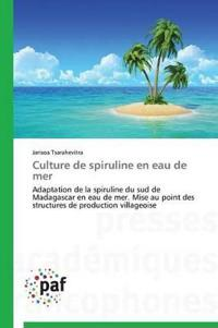Culture de Spiruline En Eau de Mer