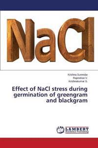 Effect of Nacl Stress During Germination of Greengram and Blackgram