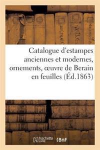 Catalogue D'Estampes Anciennes Et Modernes, Ornements, Oeuvre de Berain En Feuilles