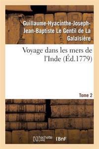 Voyage Dans Les Mers de L'Inde. Tome 2