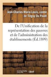 de l'Unification de la Repr�sentation Des Pauvres Et de l'Administration Des �tablissements