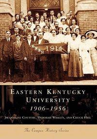Eastern Kentucky University:: 1906-1956