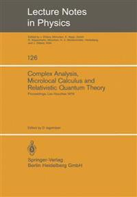 Complex Analysis, Microlocal Calculus and Relativistic Quantum Theory