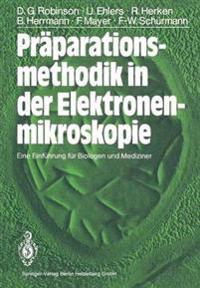 Pr�parationsmethodik in Der Elektronenmikroskopie