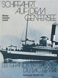 Schiffahrt Auf Dem Genfersee