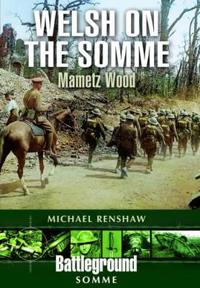 Welsh on the Somme: Mametz Wood