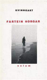 Kvinneakt - Fartein Horgar   Inprintwriters.org