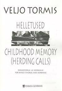 Childhood Memory (Herding Calls): From Motifs of Aino Tamm and Miina Harma