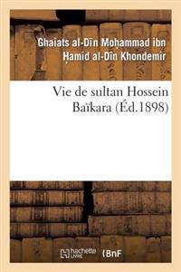 Vie de Sultan Hossein Baikara