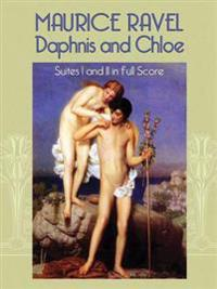 Daphnis And Chloe Suites I And II in Full Score