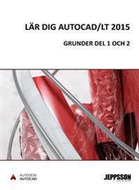 Lär dig AutoCAD/LT 2015 Grunder Del 1+2 färg