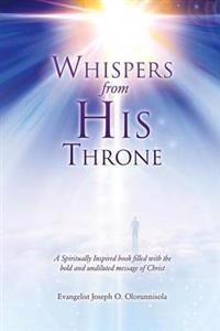 Whispers from His Throne