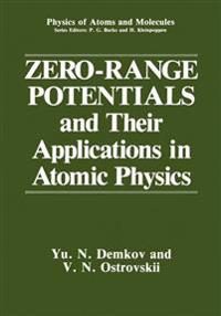 Zero-range Potentials and Their Applications in Atomic Physics