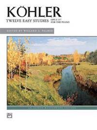 K Hler -- 12 Easy Studies, Op. 157