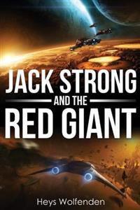 Jack Strong and the Red Giant