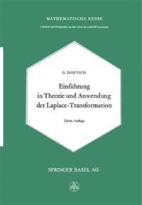 Einführung in Theorie Und Anwendung Der Laplace-transformation