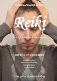 Reiki : naturligt helande och mjuk beröring