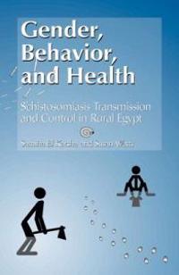 Gender, Behavior, and Health