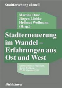 Stadterneuerung Im Wandel - Erfahrungen Aus Ost Und West