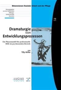 Dramaturgie Von Entwicklungsprozessen
