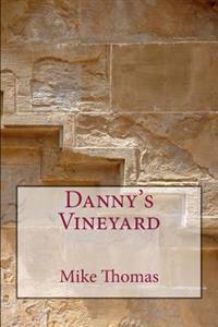 Danny's Vineyard