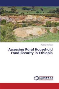 Assessing Rural Household Food Security in Ethiopia