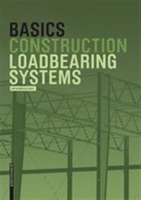 Basics Loadbearing Systems