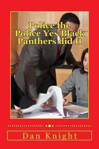 Police the Police Yes Black Panthers Did It: Temple of Mercy Wants Men to Patrol Black Blocks