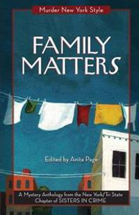 Family Matters: A Mystery Anthology