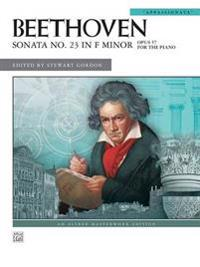 Sonata No. 23 in F Minor, Op. 57: Appassionata