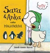 Sara & Anka träffar pingvinerna