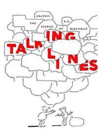 Talking Lines: The Graphic Stories of R. O. Blechman