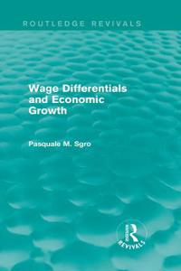 Wage Differentials and Economic Growth