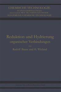 Reduktion Und Hydrierung Organischer Verbindungen
