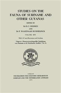 Studies on the Fauna of Suriname and Other Guyanas