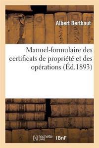 Manuel-Formulaire Des Certificats de Propri�t� Et Des Op�rations Concernant Les Rentes