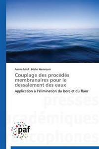 Couplage Des Procedes Membranaires Pour Le Dessalement Des Eaux