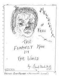 Melcochita of Peru: Funniest Man in the World