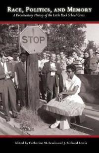 Race, Politics, and Memory